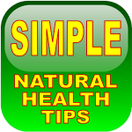 Simple Natural Health Tips